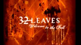 32 Leaves - Wide Awake (with lyrics) - HD