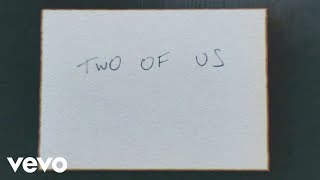 Louis Tomlinson   Two Of Us (Lyric Video)