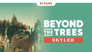 Beyond The Trees: Skyler Greene