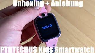 Kids Smartwatch MP3 Musik - 7 Spiele Kinder Smartwatch - Kids Smartwatch Unboxing und Anleitung