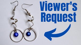 DIY Flat Wire Spiral Earrings Tutorial // Viewers Choice