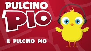 PULCINO PIO - Il Pulcino Pio (Official video)