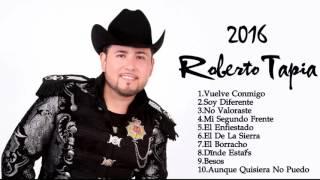 Roberto Tapia sus mejores Éxitos 2016 roberto tapia mix 2016 Lo mas Nuevo