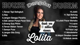 LOLITA - Alay House Dangdut Dugem [FULL ALBUM]