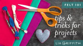 Felt 101: Tips & Tricks For Felt Projects