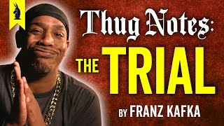 The Trial (Franz Kafka) – Thug Notes Summary & Analysis