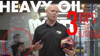 Storm   Tips to Bowling on Heavy Oil - PJ Haggerty