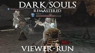 VIEWER-RUN! Dark Souls Remastered | All bosses