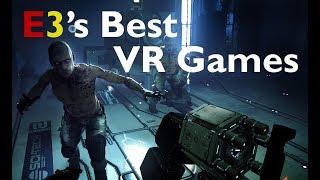 E3 2018: 13 Best VR Games