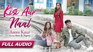 Mp3 Kisi Aur Naal Mp3 320kbps Download