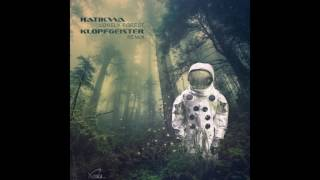 Hatikwa - Lonely Forest (Klopfgeister Remix)