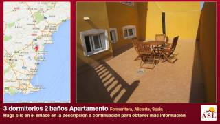 preview picture of video '3 dormitorios 2 baños Apartamento se Vende en Formentera, Alicante, Spain'