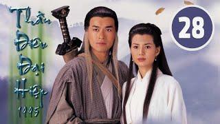 Thần điêu đại hiệp 28/32 (tiếng Việt), DV chính: Cổ Thiên Lạc, Lý Nhược Đồng; TVB/1995