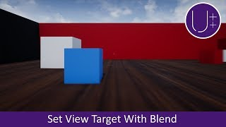Unreal Engine 4 C++ Tutorial: Set View Target With Blend