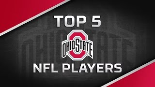 The Ohio State Buckeyes' Top 5 Active NFL Players | NFL Network