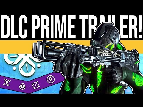 Destiny 2 | NEW DLC TRAILER & REWARDS! All Prime Set Bonuses, New Armor, Launch Details & More!
