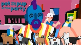 ПОПИПИСИСИСИ ► Pet the Pup at the Party