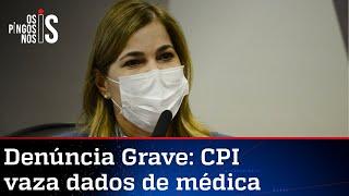 Dados pessoais de Mayra Pinheiro entregues à CPI são vazados ilegalmente