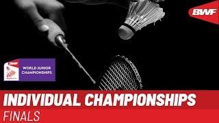 LIVE BWF World Junior Championships 2019 - INDIVIDUAL Finals