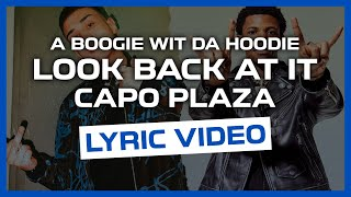 Look Back At It   A Boogie Wit Da Hoodie Feat. Capo Plaza (LYRIC VIDEO)