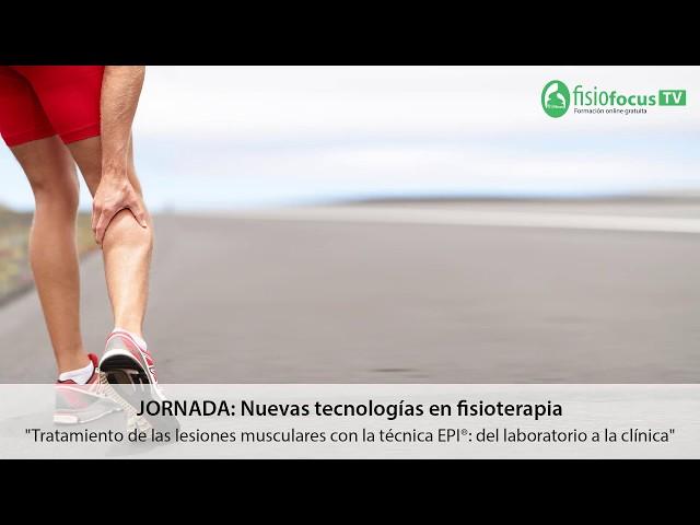 Tratamiento de las lesiones musculares con la técnica EPI®: del laboratorio a la clínica