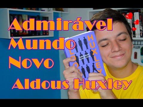ADMIRÁVEL MUNDO NOVO - Aldous Huxley | #Iago