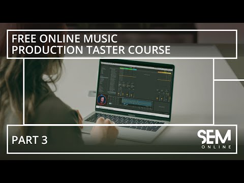 Online Music Production Taster Course Part 3/3 - YouTube