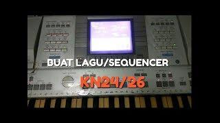 Cara buat lagu/seq , di keyboard KN 24/26