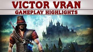 Victor Vran - Gameplay Highlights (PC / Steam)