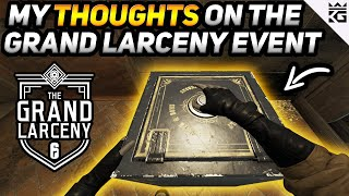 My Thoughts on The Grand Larceny Event
