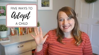 How to Adopt | 5 Paths to Adoption