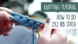 How to Knit 2x2 RIB STITCH For Beginners - Knitting Tutorial
