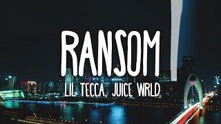 Lil Tecca, Juice WRLD   Ransom (Clean   Lyrics)