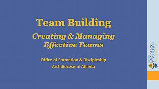 Team Building—Creating and Managing Effective Teams