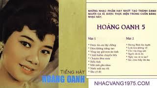 Băng Nhạc Hoàng Oanh 5 – Thu Âm Trước 1975