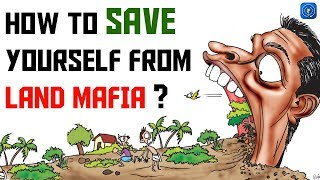 Land Mafia - How to Save Yourself from Property Mafia   Fake Property Documents