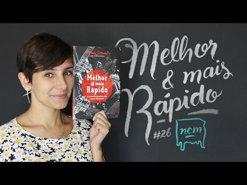 #26 MELHOR & MAIS RÁPIDO