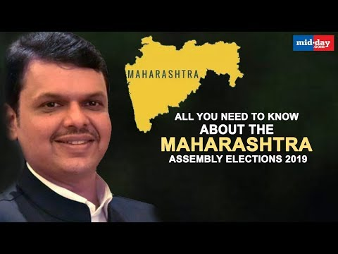 Maharashtra Elections 2019 - All you need to know!