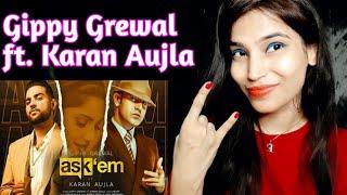 Ask Them | Gippy Grewal Ft. Karan Aujla | Full Video | Reaction