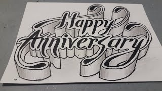 3d Drawing Happy Anniversary / How To Write Art On Paper