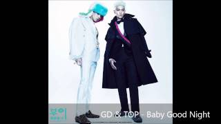 GD & TOP - Baby Good Night