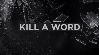 Kill A Word