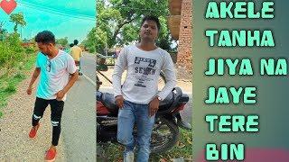 Akele tanha jiya na Jaye tere bin full song (Tulsi Kumar