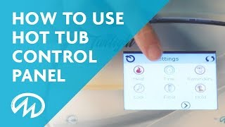 How to Use Hot Tub Control Panel