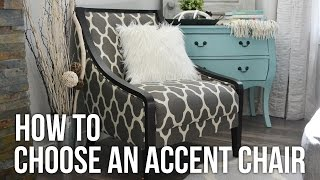 Tip Tuesday: How To Choose An Accent Chair