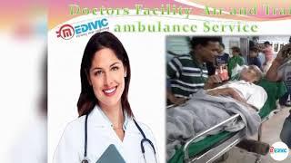 Fast Patients Shifting by Medivic Air Ambulance in Kolkata