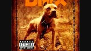 DMX - Where the hood at DIRTY+LYRICS