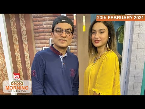 Good Morning With Dr Ejaz Waris 23 February 2021 | Kohenoor News Pakistan