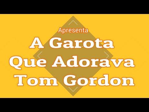 Projeto King - LpN 25 - A Garota que Adorava Tom Gordon