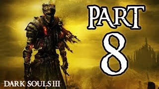 ► Dark Souls 3 | #8 | Katedrála! | CZ Lets Play / Gameplay [1080p] [PC]